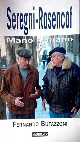 Seregni - Rosencof : mano a mano: Butazzoni, Fernando