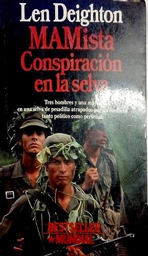 Mamista. Conspiración en la selva. Tres hombres: Deighton, Len