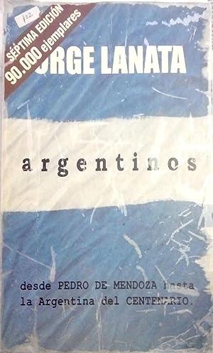 Argentinos - Desde Pedro de Mendoza Hasta: Lanata, Jorge