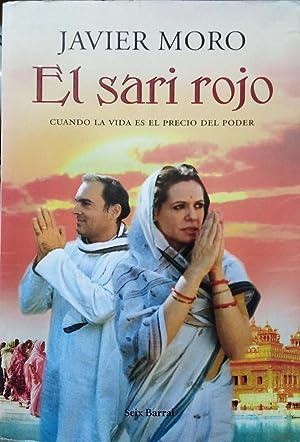 El sari rojo (Seix Barral Biblioteca Breve): Moro, Javier