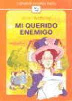 Mi Querido Enemigo (Spanish Edition): Webster, Jean