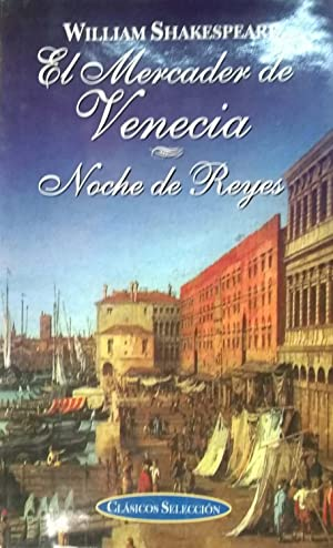 El mercader de Venecia (Clásicos selección series): Shakespeare, William