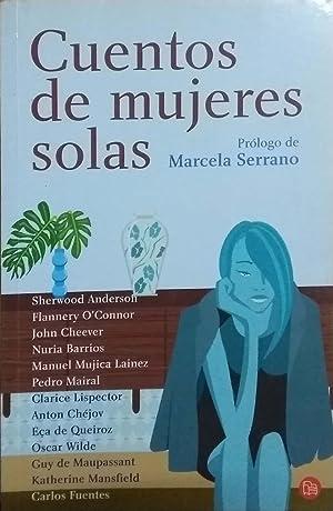 Cuentos de mujeres solas / Stories about: Serrano, Marcela