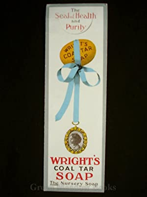 BOOKMARK WRIGHT'S COAL TAR SOAP THE Nursery Soap! The Seal of Health and Purity