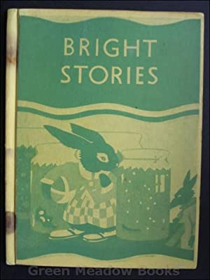 BRIGHT STORIES A FRIGHT FOR FATTY by Miss Blyton. A Bunny Tale