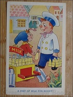 NODDY POSTCARD A PINT OF MILK FOR NODDY
