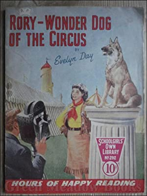 SCHOOLGIRLS¿ OWN LIBRARY STORY PAPER: RORY - WONDER DOG OF THE CIRCUS