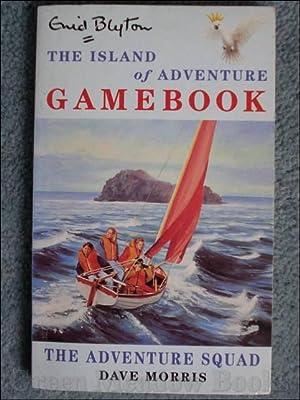 THE ISLAND OF ADVENTURE GAMEBOOK! THE ADVENTURE: BLYTON Enid Dave