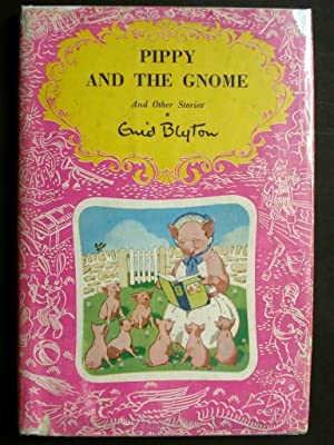 PIPPY AND THE GNOME and Other Stories