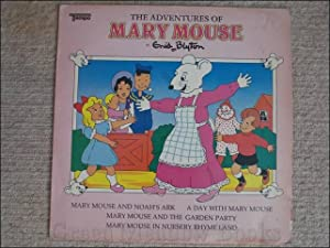 RECORD: THE ADVENTURE OF MARY MOUSE With Mary Mouse & the Noah's Ark, A Day With Mary Mouse, Mary...