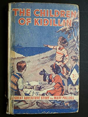THE CHILDREN OF KIDILLIN A GREAT ADVENTURE STORY!