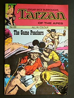 EDGAR RICE BURROUGHS TARZAN OF THE APES No. 69. THE GAME POACHERS