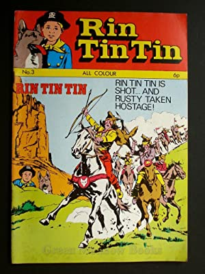 RIN-TIN-TIN No.3 RIN-TIN-TIN IS SHOT AND RUSTY TAKEN HOSTAGE!