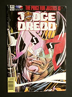 JUDGE DREDD! No. 61 THE PRICE FOR JUSTICE IS - JUDGE DREDD PORTRAIT OF A POLITICIAN; THE SWEET TA...