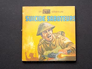 SUICIDE SABOTEURS AN ACTION MAN ADVENTURE