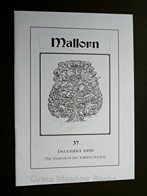 MALLORN 37 DECEMBER 1999 THE JOURNAL OF THE TOLKIEN SOCIETY