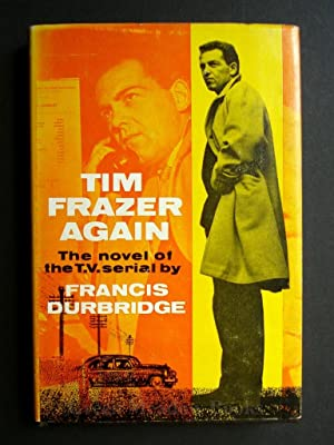 TIM FRASER AGAIN THE NOVEL OF THE 1960's TELEVISION SERIAL
