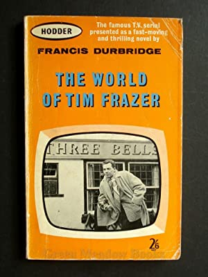 THE WORLD OF TIM FRASER THE FAMOUS 1960's TELEVISION SERIAL PRESENTED AS A FAST-MOVING AND THRILL...