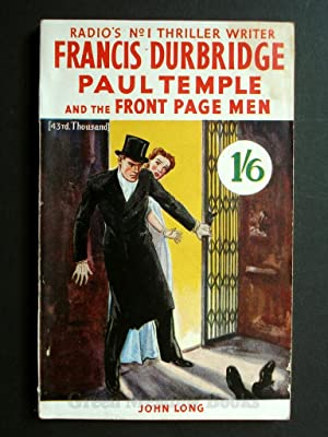 PAUL TEMPLE AND THE FRONT PAGE MEN THE SECOND PAUL TEMPLE NOVEL RADIO'S No. 1 THRILLER WRITER