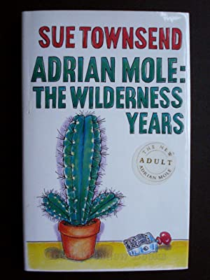 ADRIAN MOLE: THEWILDERNESS YEARS THE NEW ADULT ADRIAN MOLE STICKER!