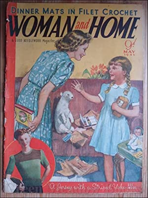 WOMAN AND HOME May 1945