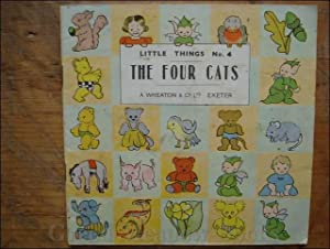 THE FOUR CATS LITTLE THINGS No. 4