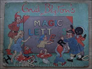 ENID BLYTON'S MAGIC LETTERS