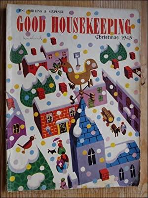 GOOD HOUSEKEEPING With ENID BLYTON PAGES, and ALISON UTTLEY Content CHRISTMAS 1945