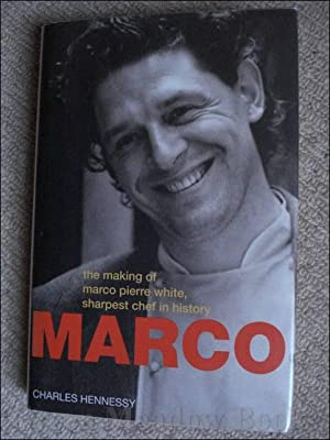 MARCO THE MAKING OF MARCO PIERRE WHITE, SHARPEST CHEF IN HISTORY and SIGNED by MARCO too!