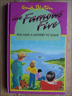 FIVE HAVE A MYSTERY TO SOLVE: BLYTON Enid