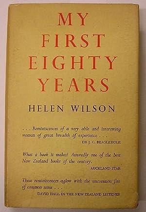 MY FIRST EIGHTY YEARS: Wilson, Helen