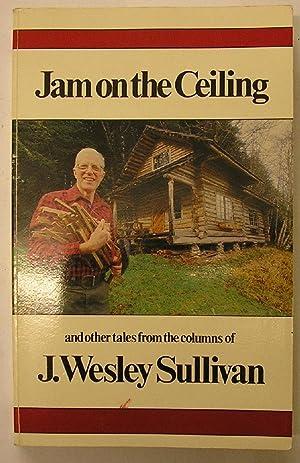 JAM ON THE CEILING: Sullivan, J
