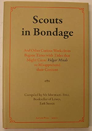 SCOUTS IN BONDAGE: Bell, Michael