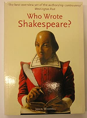 WHO WROTE SHAKESPEARE: Michell, John