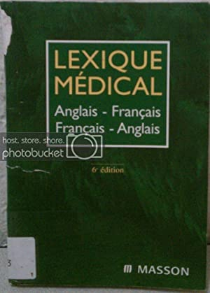 Lexique Medical: Anglais-Francais / Francais-Anglais (Medical Dictionary: Lexique