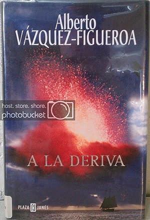 A La Deriva/ Adrift by Alberto Vazquez-Figueroa: Vazquez-Figueroa, Alberto