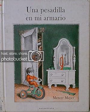 Una Pesadilla en Mi Armario by Mercer: Mayer, Mercer; Gonzalez,