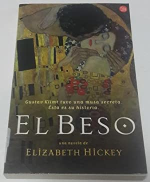 El Beso by Elizabeth Hickey (Author) (Painted Kiss) (Spanish Edition): Hickey, Elizabeth