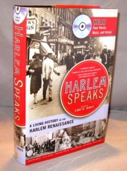 Harlem Speaks: A Living History of the Harlem Renaissance.: Wintz, Cary D., Editor.