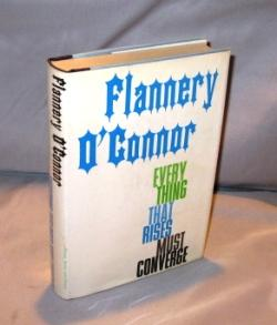 Everything That Rises Must Converge: Stories.: O'Connor, Flannery.
