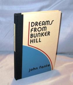 Dreams from Bunker Hill.: Fante, John.