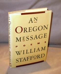 An Oregon Message: Poems.: Poetry] Stafford, William.