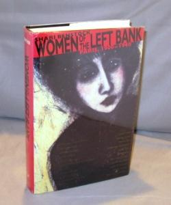 Women of the Left Bank: Paris, 1900-1940.: Paris in the 1920s] Benstock, Shari.