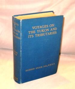 Voyages on the Yukon and Its Tributaries: A Narrative of Summer Travel in the Interior of Alaska.: ...