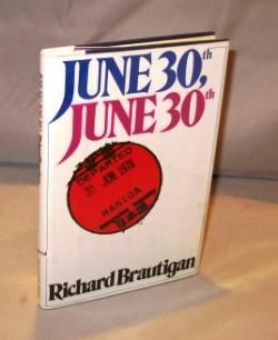 June 30th, June 30th: Poems.: Brautigan, Richard.