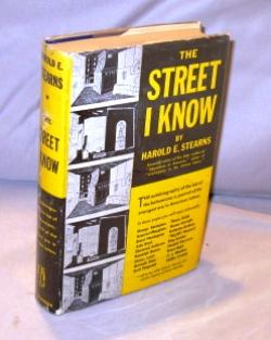 The Street I Know.: Paris in the 1920s] Stearns, Harold E.