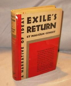Exile's Return: A Narrative of Ideas.: Paris in the 1920s] Cowley, Malcolm.