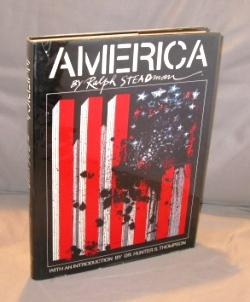 America. With an introduction by Dr. Hunter S. Thompson.: Steadman, Ralph.