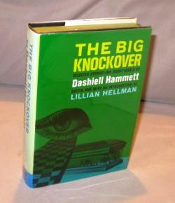 The Big Knockover: Selected Stories and Short: Mystery] Hammett, Dashiell.