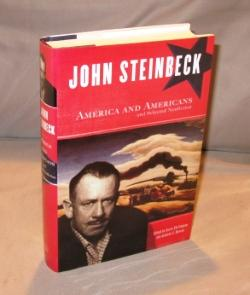John Steinbeck: America and Americans and Selected Nonfiction.: Steinbeck, John; Shillinglaw, Susan...